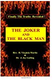 img - for The Joker and The Black Man book / textbook / text book