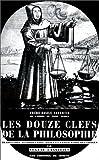 echange, troc Basile Valentin - Les Douze Clefs de la philosophie
