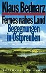 Fernes nahes Land: Begegnungen in Ost...
