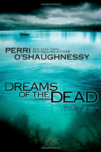 Image of Dreams of the Dead (Nina Reilly)