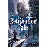 Retribution Fallsby Chris Wooding