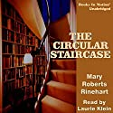 The Circular Staircase Audiobook by Mary Roberts Rinehart Narrated by Laurie Klein