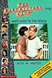 Mary Anne to the Rescue (Baby-Sitters Club, No. 109)