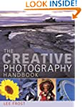 The Creative Photography Handbook: A...