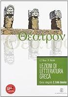 Lezioni di letteratura greca. Con espansione online. Per il Liceo classico: 2