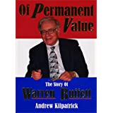 Of Permanent Value: The Story of Warren Buffett/More in '04, California Edition ~ Andrew Kilpatrick