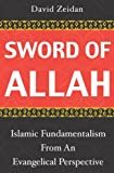 Sword of Allah: Islamic Fundamentalism from an Evangelical Perspective