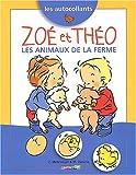echange, troc C. Metzmeyer, M. vanenis - Les autocollants : Zoé et Théo, les animaux de la ferme