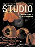 The Photographer's Guide to the Studio (0715312340) by Hicks, Roger