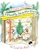 A Firefly in a Fir Tree: A Carol for Mice