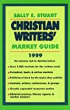 Christian Writers' Market Guide 1999 (0877881871) by Sally Stuart