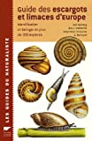 Guide des escargots et limaces d'Europe