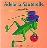 """Afficher """"Adèle la sauterelle"""""""
