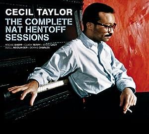 Complete Nat Hentoff Sessions + 6 Bonus Tracks