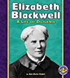 img - for Elizabeth Blackwell (Pull Ahead Books) book / textbook / text book