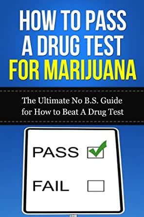 Beat a pot piss test
