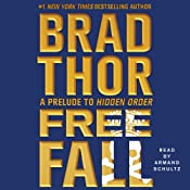 Free Fall: A Prelude to Hidden Order | Brad Thor