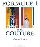 echange, troc Jacques Cochin - Formule 1 mais couture