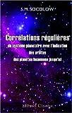 echange, troc Serge Mikhailovitch Socolow - Corrélations régulières du système planétaire avec l\'indication des orbites des planètes inconnues jusqu\'ici