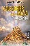 calendrier maya ; la transformation de la conscience (2874610690) by Carl Johan Calleman