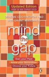 img - for Mind The Gap: Own Your Past Know Your Generation Choose Your Future book / textbook / text book