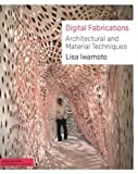 img - for Digital Fabrications: Architectural and Material Techniques (Architecture Briefs) [Paperback] book / textbook / text book