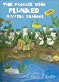 The Froggie Who Flunked Jumping School (48 Children's Songs, Stories and Poems in 6 Audio Cassettes and an Activity Kit With Crayons