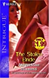 The Stolen Bride (Silhouette Intrigue) (0373604866) by Jacqueline Diamond