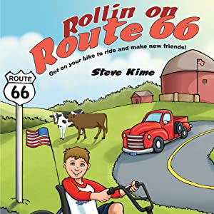 Rollin on Route 66: Get On Your Bike to Ride and Make New Friends! | [Steve Kime]