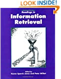 Readings in Information Retrieval (The Morgan Kaufmann Series in Multimedia Information and Systems)