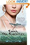 Emma, Mr. Knightley, and Chili-Slaw D...