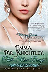 Emma, Mr. Knightley, and Chili-Slaw Dogs (Austen Takes the South)