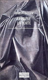 Derrière la porte par Giorgio Bassani
