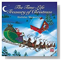 Time-Life Music: Treasury of Christmas - Holiday Memories