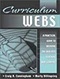 img - for Curriculum Webs: A Practical Guide to Weaving the Web into Teaching and Learning book / textbook / text book