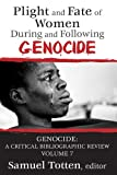 img - for Plight and Fate of Women During and Following Genocide (Genocide: a Critical Bibliographic Review) book / textbook / text book