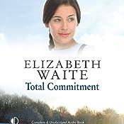 Total Commitment | [Elizabeth Waite]