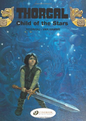 Thorgal, Tome 1 : Child of the Stars
