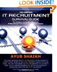 The Complete IT Recruitment Survival...