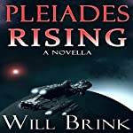 Pleiades Rising: The Shimmering Death, Book 1 | Will Brink