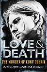 Love & Death: The Murder of Kurt Cobain