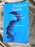 Darkness Visible: A Study of Vergil's Aeneid (0520038487) by Johnson, W. R.