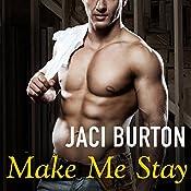 Make Me Stay: Hope, Book 5 | Jaci Burton