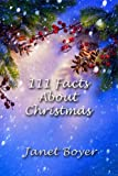 111 Facts About Christmas