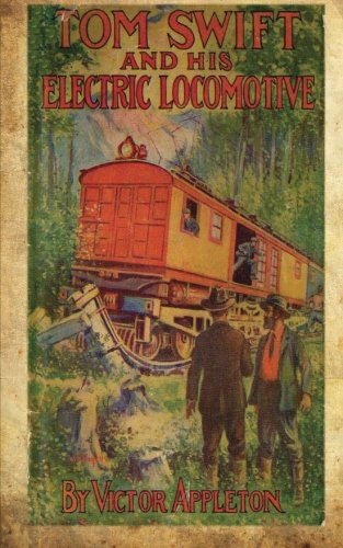 Tom Swift and his electric locomotive : or, two miles a minute on the rails
