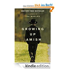 Growing Up Amish: A Memoir
