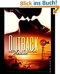 Outback: Unter australischer Sonne: E...