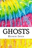 img - for Ghosts: Includes MLA Style Citations for Scholarly Secondary Sources, Peer-Reviewed Journal Articles and Critical Essays (Squid Ink Classics) book / textbook / text book