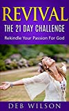 img - for Revival: The 21 Day Challenge: Rekindle Your Passion for God book / textbook / text book