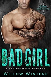 Bad Girl: Valetti Crime Family (A Bad Boy Mafia Romance)